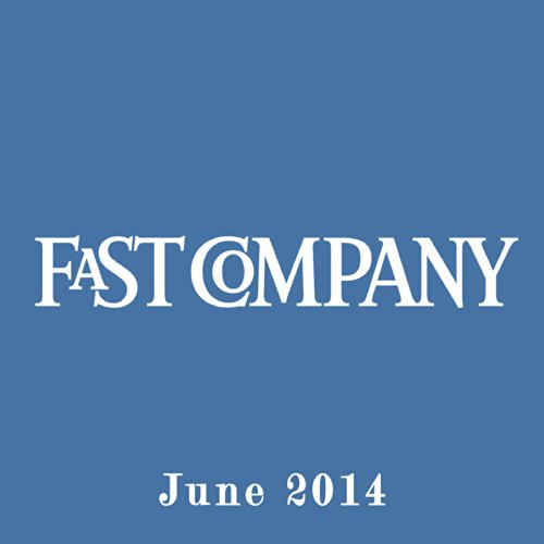 Audible Fast Company, June 2014 audiobook cover art