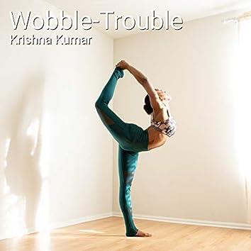 Wobble-Trouble (feat. Krishna K[18]) (Instrumental)