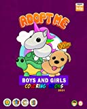 Adopt Me roblox Coloring Book toys for boys: barbie coloring book Roblox adopt me for Fans of Adopt Me, Lot of Designs to Coloring Pages adobt me ... 4-8 children,Kids, Boys, Girls, Toddlers.