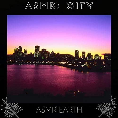 ASMR Earth & ASMR