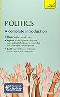 Politics: A Complete Introduction: Teach Yourself