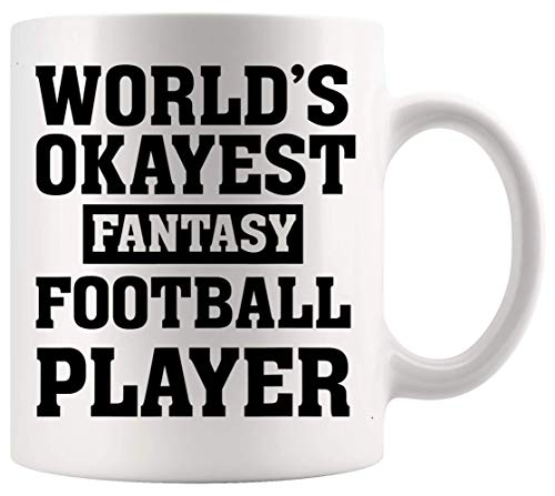 Quote Mug Motivational Cup Worlds Okayest Fantasy Football Player Soccer Sport Funny Office Poster White Mugs Cups FG5JEB
