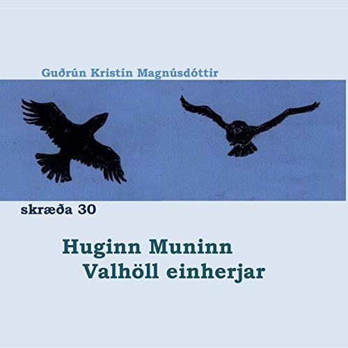 Óðsmál for bairns 30 Huginn Muninn Valhöll einherjar (English Edition)