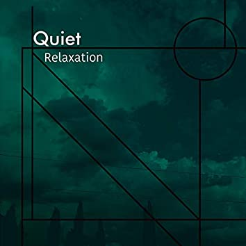 Quiet Relaxation, Vol. 6