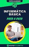 Aprende Informática Básica Paso a Paso: Curso Completo de Informática de Usuario - Guía de 0 a 100 (Cursos de Informática)