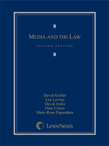Compare Textbook Prices for Media and the Law Second Edition ISBN 9780769852775 by David Kohler,Lee Levine,David Ardia,Dale Cohen,Mary-Rose Papandrea