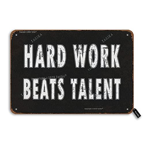 Hard Work Beat Talent Retro Look 20,5 x 30,5 cm Targa per la casa, il soggiorno, la palestra, la camera da letto con citazioni motivazionali decorazione da parete