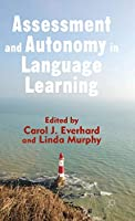 Assessment and Autonomy in Language Learning