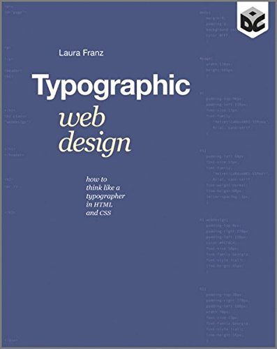 Typographic Web Design: How to Think Like a Typographer...