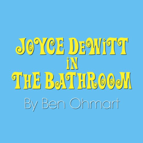 Joyce Dewitt in the Bathroom cover art
