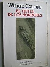 EL HOTEL DE LOS HORRORES