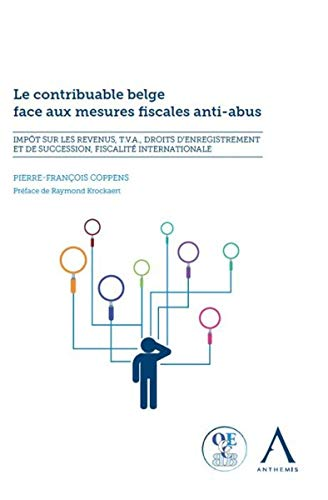 Le contribuable belge face aux mesures fiscales anti-abus