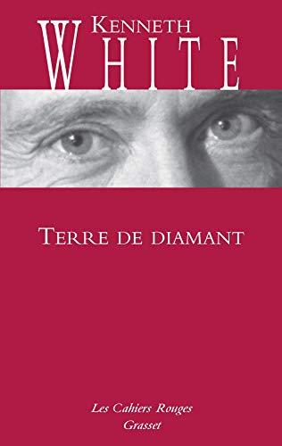 Terre de diamant: (*): (*) (Les Cahiers Rouges)