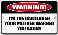 注意サイン-バーテンダーのお母さんが警告しました。 通行の危険性屋外防水および防錆金属錫サイン