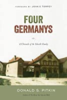 Four Germanys: A Chronicle of the Schorcht Family (Politics History & Social Change)