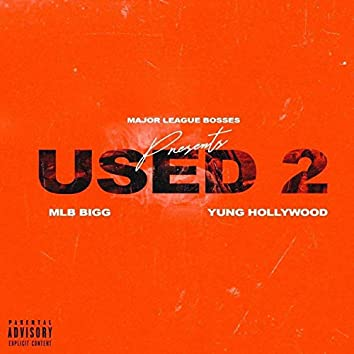 Used to (feat. Mlb Bigg)
