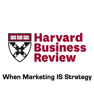 When Marketing IS Strategy (Harvard Business Review) cover art