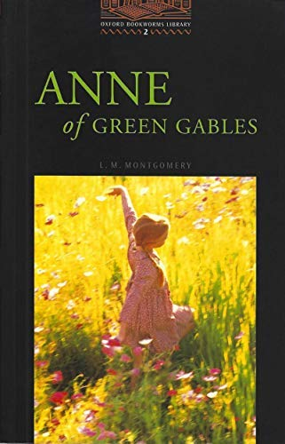 Anne of Green Gables level 2 (Oxford Bookworms ELT)の詳細を見る