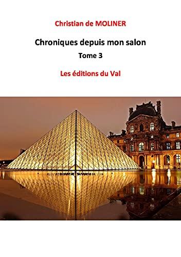 Couverture du livre chronique depuis mon salon tome 3: les éditions du val
