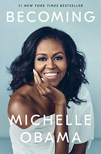Becoming by [Michelle Obama]