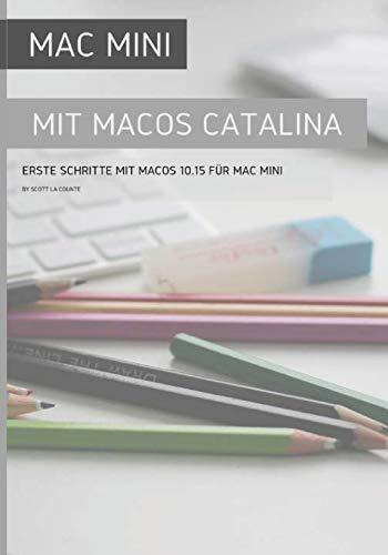 Mac Mini mit MacOS Catalina: Erste Schritte mit MacOS 10.15 für Mac Mini