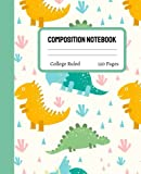 Dinosaur Composition Notebook College Ruled: Cute Dinosaur Composition Notebook College Ruled, Dinosaur Composition Book, 7.5x9.25 College Ruled Pages 6