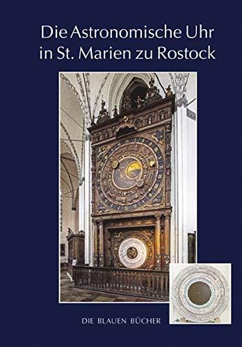 Die Astronomische Uhr in St. Marien zu Rostock, 3. Aufl. (Die Blauen Bücher)