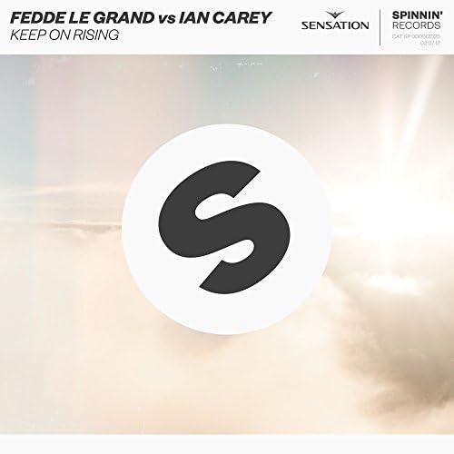 Fedde Le Grand & Ian Carey