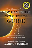 New Hampshire Total Eclipse Guide (LARGE PRINT)