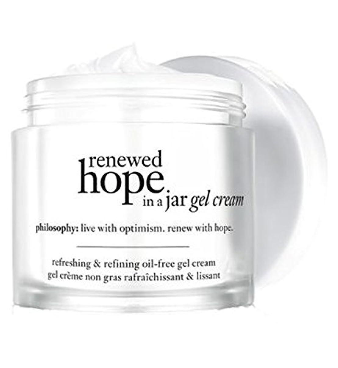 窓戦う勇者Philosophy renewed hope in a jar gel cream refreshing & refining oil-free moisturizer 60ml - ジャーゲルクリーム爽やか&精製オイルフリーの保湿60ミリリットルで哲学新たな希望 (Philosophy) [並行輸入品]
