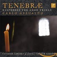 Gesualdo: Tenebrae-Responses for Good Friday