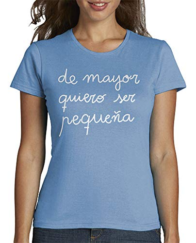latostadora - Camiseta de Mayor Quiero para Mujer Azul Cielo XL