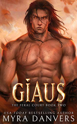 Giaus (The Feral Court Book 2)