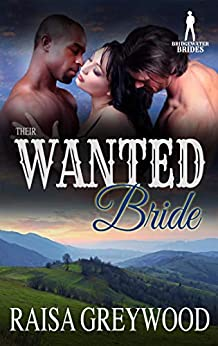 Their Wanted Bride (Bridgewater Brides) by [Raisa Greywood, Bridgewater Brides]