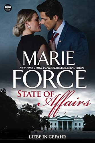State of Affairs – Liebe in Gefahr (First Family 1)