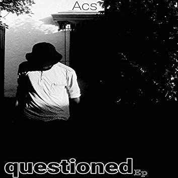 Questioned
