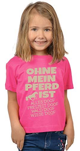 Pferde-Motiv Sprüche Kinder-Shirt - Pferde Motiv Mädchen-Shirt : Ohne Mein Pferd ist Alles doof - Kinder Pferde Tshirt - Reiterinnen Shirt Gr: XS = 110-116