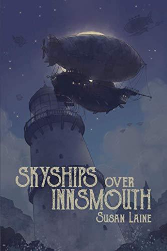 Skyships Over Innsmouth