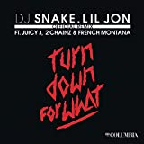 Turn Down for What (Official Remix) [Explicit]