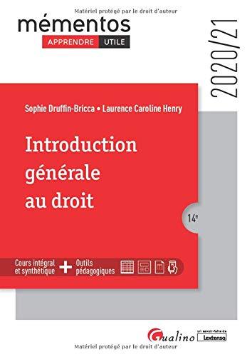 Introduction générale au droit: Une synthèse accessible sur le droit objectif et les droits subjectifs pour l'étudiant qui débute ses études (2020-2021)