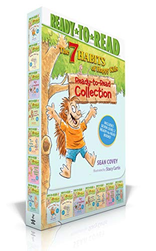 The 7 Habits of Happy Kids Ready-to-Read Collection: Just the Way I Am; When I Grow Up; A Place for Everything; Sammy and the Pecan Pie; Lily and the ... and the Perfect Poem; Goob and His Grandpa