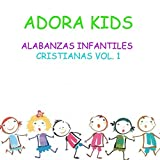 Alabanzas Infantiles Cristianas, Vol. 1