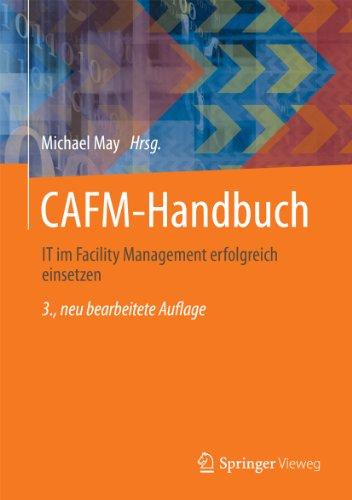 CAFM-Handbuch: IT im Facility Management erfolgreich einsetzen