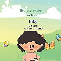 Bedtime Stories For Kids: Inky makes a new friend