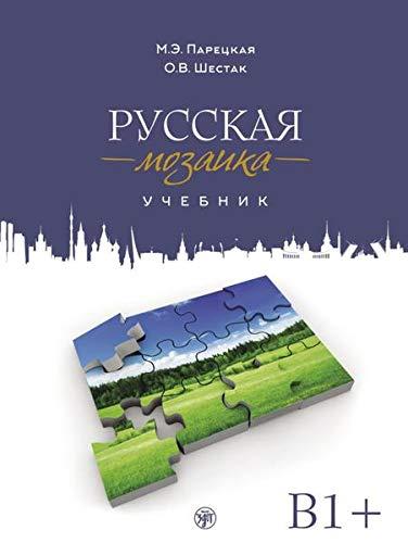 Russisches Mosaik B1+ (Russkaya mosaika): Русская мозаика, Учебник (Russian mosaic). Kursbuch + MP3 + DVD
