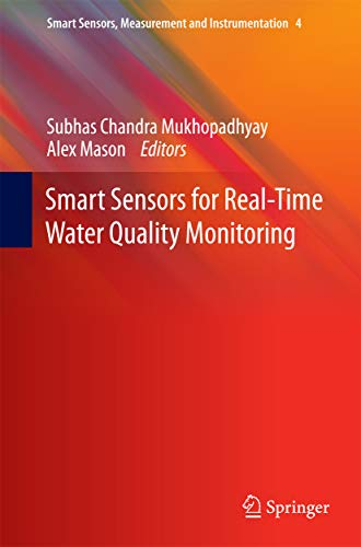 Smart Sensors for Real-Time Water Quality Monitoring (Smart Sensors, Measurement and Instrumentation Book 4)