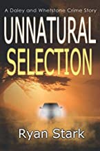 Unnatural Selection (The Daley and Whetstone Crime Stories)