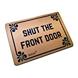 Funny Doormats Shut The Front Door - Durable Machine-Washable...