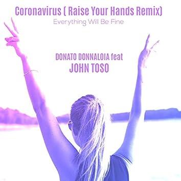 Corona Virus - Everything Will Be Fine