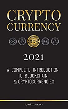 Cryptocurrency - 2021  A Complete Introduction to Blockchain & Cryptocurrencies   Bitcoin Litecoin Ethereum Cardano Polkadot Bitcoin Cash Stellar Tether Monero Dogecoin and More..   Finance